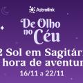 De Olho no Céu #12: O Sol entra em Sagitário e Vênus em Escorpião