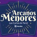 Arcanos Menores nas cartas do Tarot