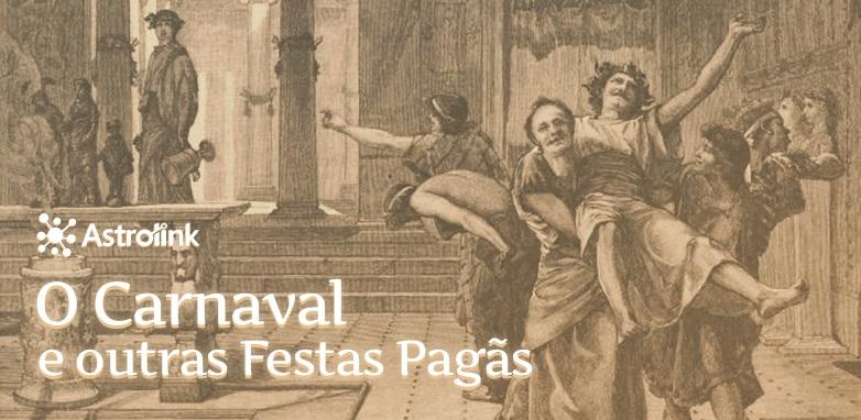 O carnaval e outras festas pagãs