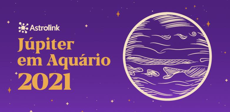 Júpiter em Aquário em 2021