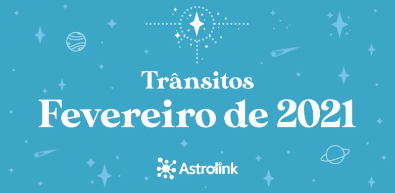 Previsões astrológicas para Fevereiro de 2021
