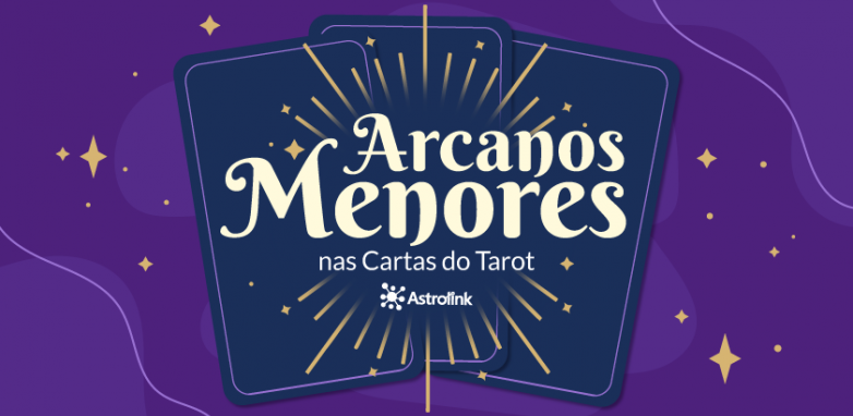 Arcanos Menores nas cartas do Tarot
