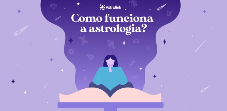 Como funciona a astrologia?