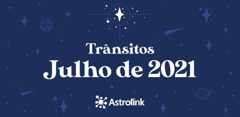 Previsões astrológicas para Julho de 2021