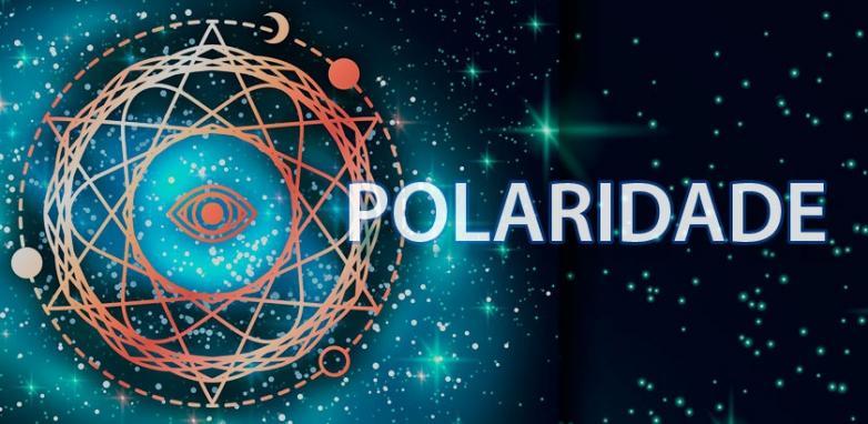 O 4° Princípio Hermético - Polaridade